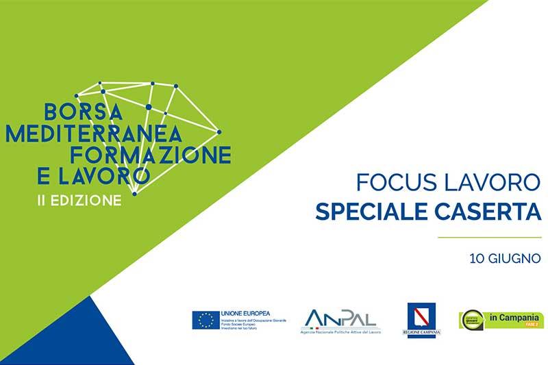 focus-lavoro-speciale-caserta-borsa-formazione-lavoro